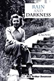 Swanson, Roy Arthur: RAIN and DARKNESS