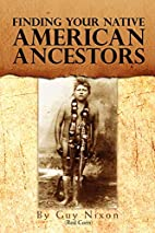 Finding your Native American Ancestors by…