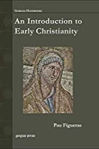 An Introduction to Early Christianity by Pau…