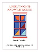 Lonely Nights And Wild Women: Concrete…