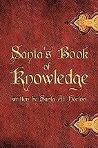 Santa's Book Of Knowledge by Santa Al…