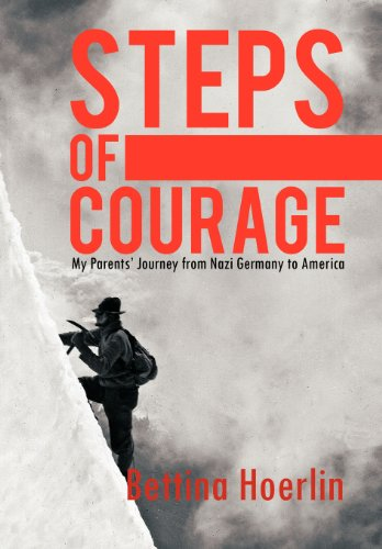 steps-of-courage-my-parents-journey-from-nazi-germany-to-america