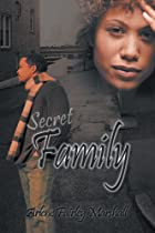 Secret Family by Arlene Fairley Marshall