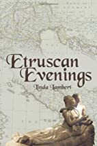 Etruscan Evenings by Linda Lambert