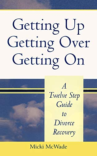getting-up-getting-over-getting-on-a-twelve-step-guide-to-divorce-recovery