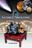 Meyer, John: Antique Showtime