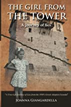 The Girl From the Tower: A Journey of Lies…
