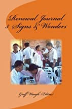 Renewal Journal 5: Signs and Wonders by Dr…