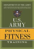 Department Of The Army: U.S. Army Physical Fitness Training
