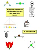 Science Unit Studies for Homeschoolers and…