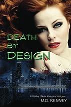 Death By Design: A Bailey Davis Vampire…