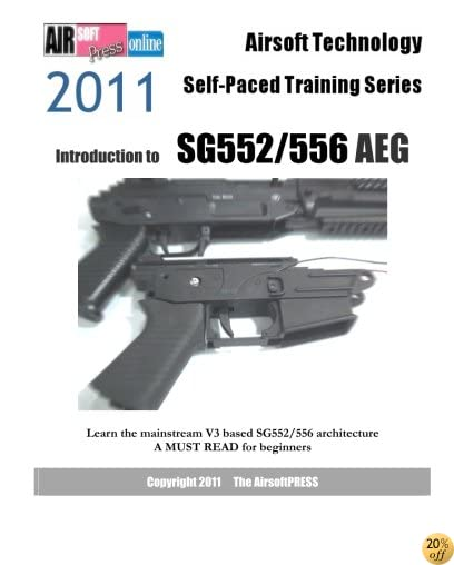 Airsoft Technology Self-Paced Training Series: Introduction to SG552/556 AEG: Learn the mainstream V3 based SG552/556 architecture