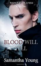 Blood Will Tell (Warriors of Ankh #1) by…
