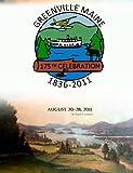 Johnson, Ralph: Greenville Maine: 175th Celebration