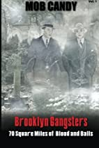 Mob Candy's Brooklyn Gangsters - 70 Square…