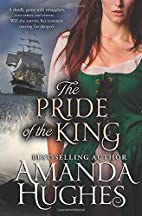The Pride of the King by Amanda Hughes