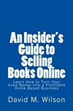 An Insider's Guide to Selling Books Online:…