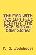 THE MAN WITH TWO LEFT FEET, DEATH AT THE…