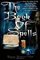 The Book Of Spells by Gregory Branson-Trent