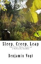 Sleep, Creep, Leap: The First Three Years of…