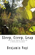 Sleep, Creep, Leap: The First Three Years of…