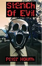 Stench of Evil by Peter Hough