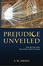 Prejudice unveiled : the myths and realities…