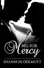 Beg for Mercy (Cambion, #1) by Shannon…