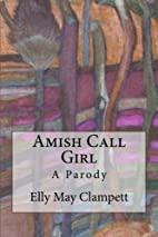 Amish Call Girl by Elly May Clampett