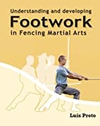 Understanding and developing footwork in…