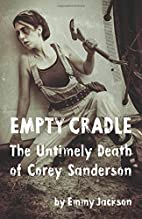 Empty Cradle: The Untimely Death of Corey…