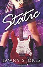 Static by Tawny Stokes