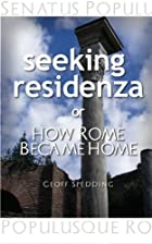 Seeking Residenza or How Rome Became Home.…
