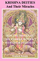 Krishna Deities and Their Miracles by…