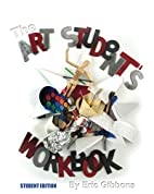 The Art Student's Workbook - Student…