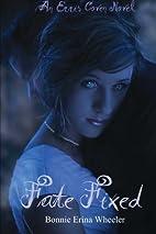 Fate Fixed: An Erris Coven Novel by Bonnie…