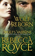 Wolf Reborn by Rebecca Royce