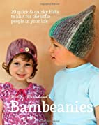 Bambeanies by Woolly Wormhead