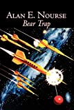 Nourse, Alan E.: Bear Trap