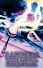 Rastignac the Devil by Philip José…