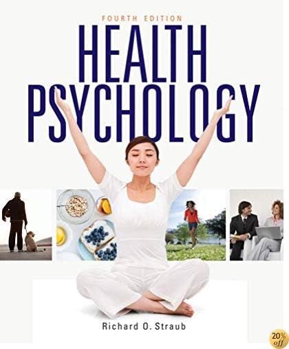 THealth Psychology: A Biopsychosocial Approach