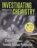 Johll, Matthew: Investigating Chemistry (Loose Leaf) & eBook Access Card (6 Month)