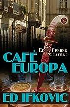 Cafe Europa: An Edna Ferber Mystery (Edna…