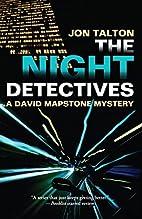 The Night Detectives: A David Mapstone…