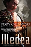 Greenwood, Kerry: Medea: A Delphic Woman Novel (Delphic Women)