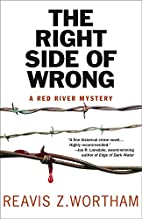 The Right Side of Wrong: A Red River Mystery…