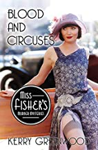 Blood and Circuses (Miss Fisher's…