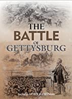 The Battle Of Gettysburg: Includes 6 FREE 8…
