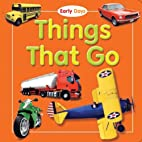 Things That Go (Early Days) by The Top That…
