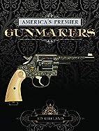 America's Premier Gunmakers: 3-Book Box Set:…